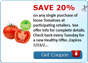 Save 20% on any single purchase of loose Tomatoes at participating retailers. See offer info for complete details. Check back every Tuesday for a new Healthy Offer..Expires 7/13/2015.Save 20%.